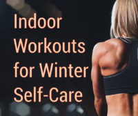 indoor workouts for winter self care